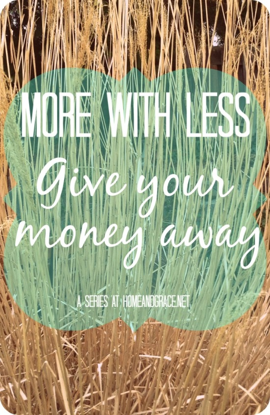 Give your money away