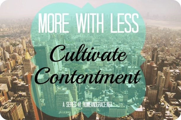 Cultivate Contentment